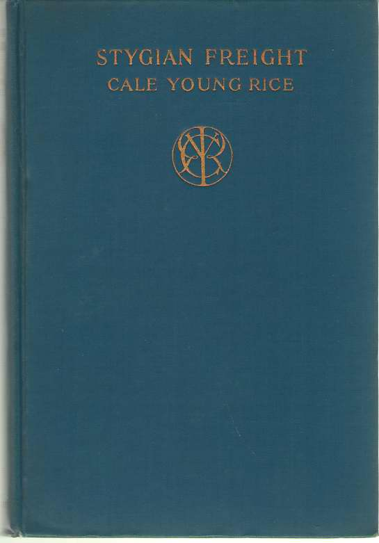 Stygian Freight, Rice, Cale Young
