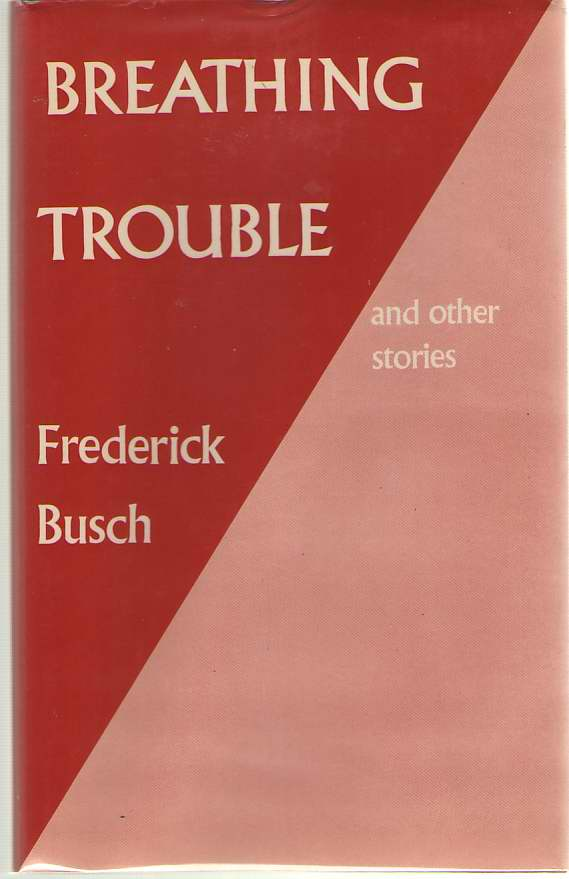 Breathing Trouble, Busch, Frederick