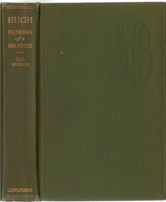 Hugh Memoirs of a Brother, Benson, Arthur Christopher