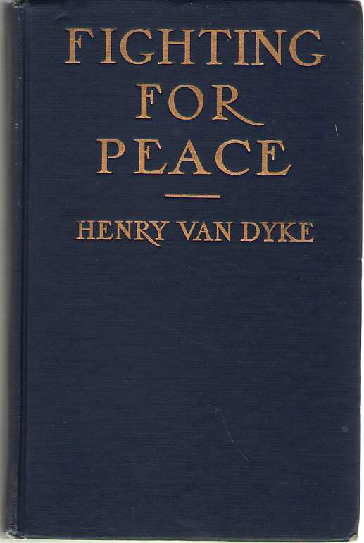 Fighting for Peace, Van Dyke, Henry