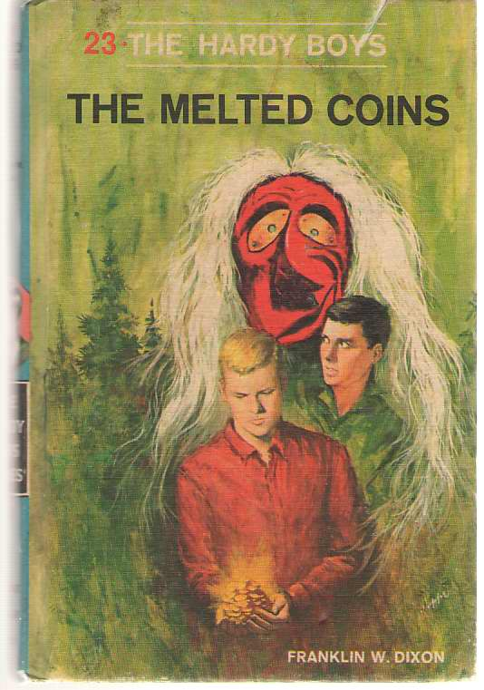 The Melted Coins, Dixon, Franklin W. ; (Mcfarlane, Leslie) ; (Svenson, Andrew - Revision)
