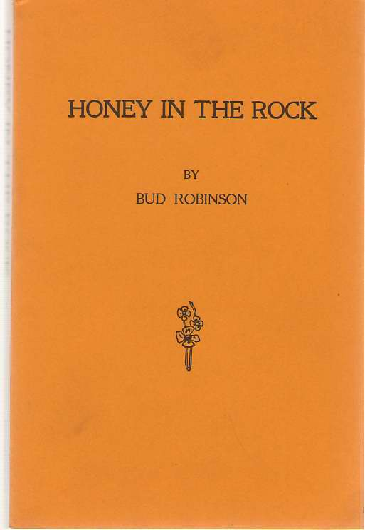 Honey In The Rock, Robinson, Reuben (Bud)