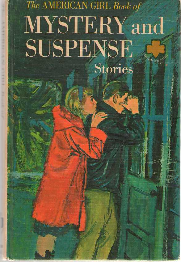 The American Girl Book Of Mystery And Suspense Stories, American Girl editors