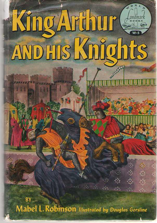 King Arthur And His Knights, Robinson, Mabel Louise