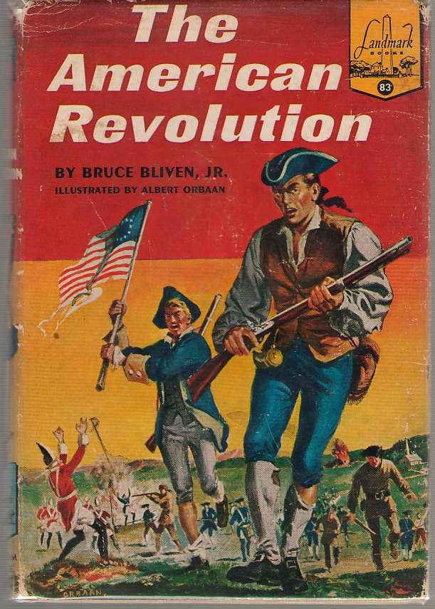 The American Revolution, Bliven, Bruce