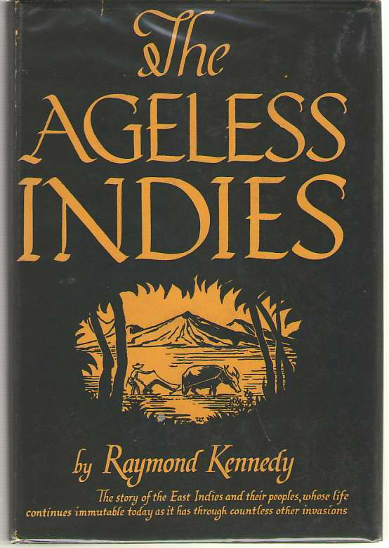 The Ageless Indies, Kennedy, Raymond