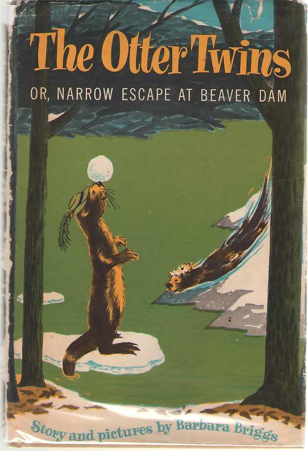 The Otter Twins Or, Narrow Escape At Beaver Dam, Briggs, Barbara
