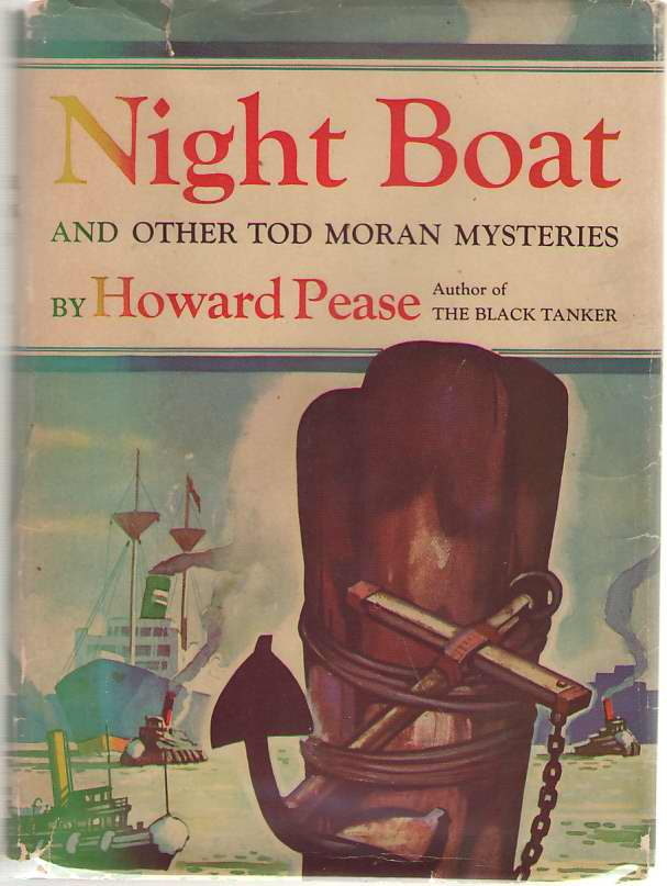 Night Boat And Other Tod Moran Mysteries, Pease, Howard