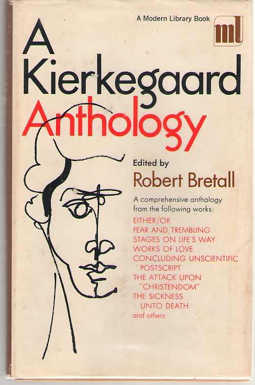 A Kierkegaard Anthology, Kierkegaard, Soren