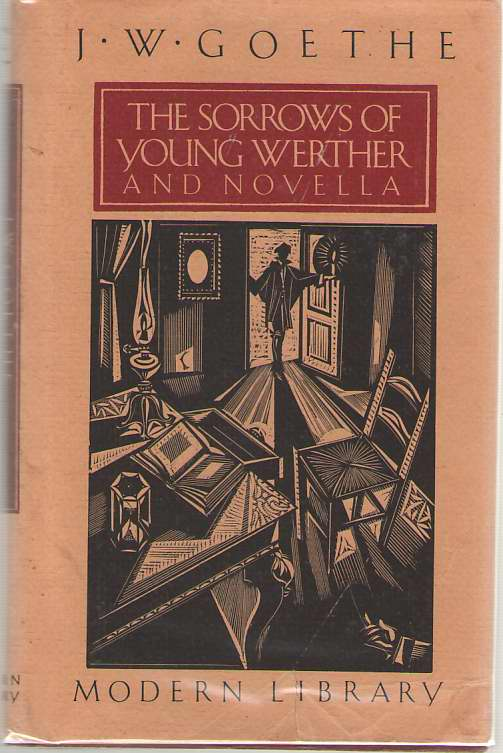 The Sorrows of Young Werther and Novella, Von Goethe, Johann Wolfgang