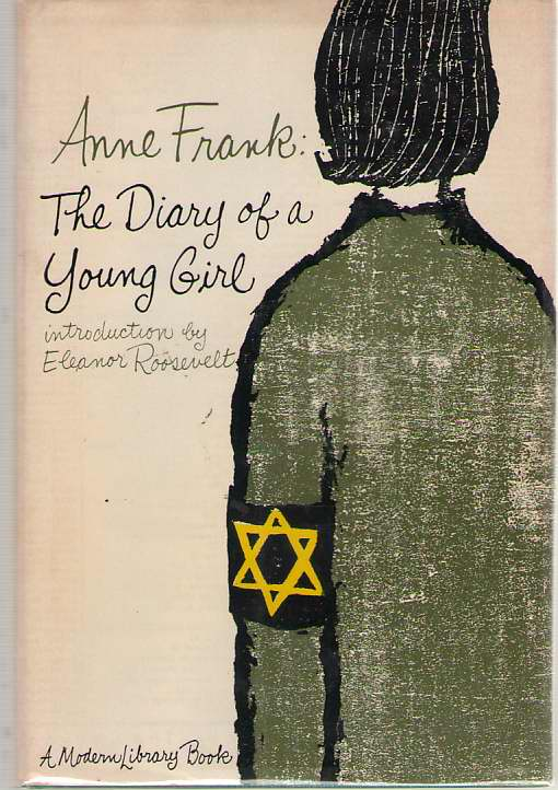 Anne Frank The Diary of a Young Girl, Frank, Anne; Roosevelt, Eleanor (Introduction)