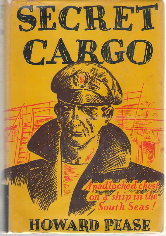 Secret Cargo, Pease, Howard; Forster, Paul Q. (Illustrator)
