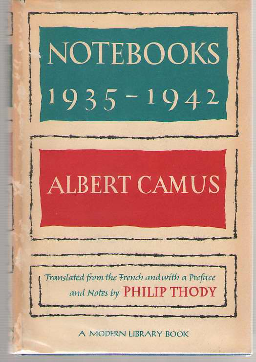 Notebooks 1935-1942, Camus, Albert; Thody, Philip (translator)