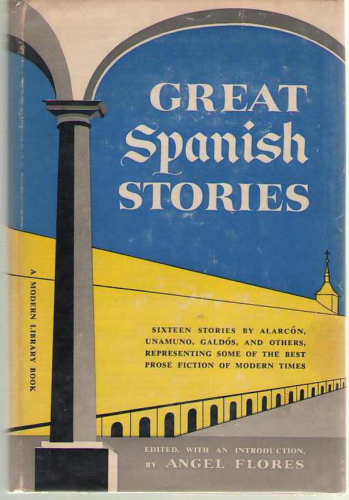 Great Spanish Stories, Flores, Angel (editor)