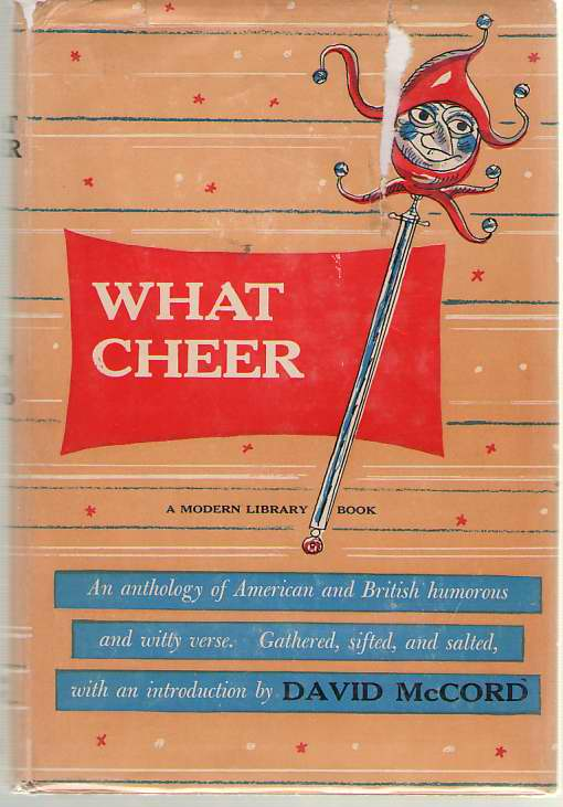 What Cheer An Anthology of American and British Humours and Witty Verse, McCord, David (Introduction)