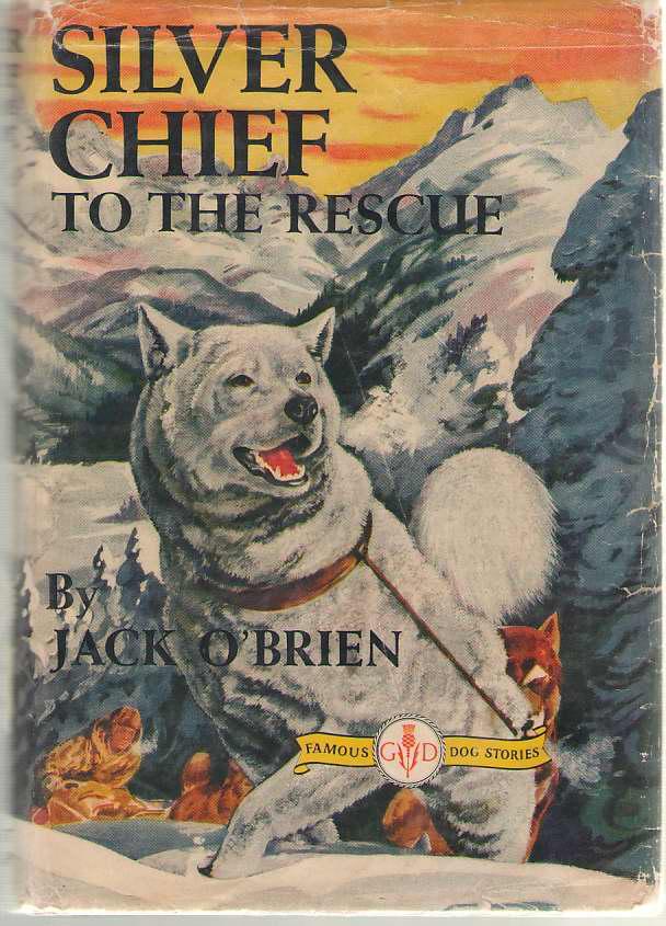 Silver Chief To The Rescue, O'Brien, Jack