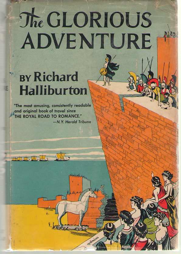 The Glorious Adventure, Halliburton, Richard