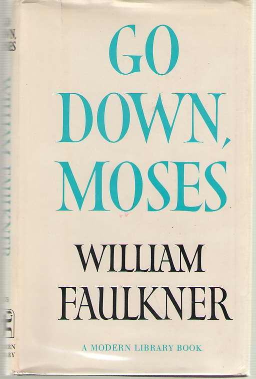 Go Down, Moses, Faulkner, William