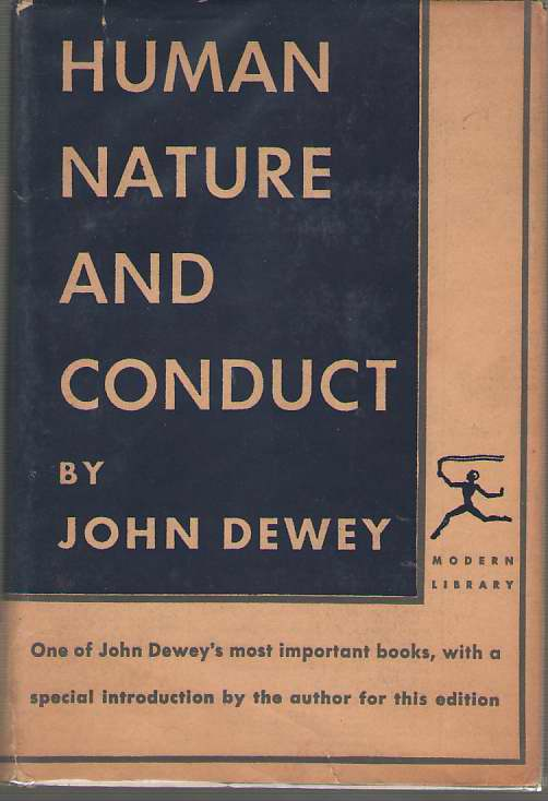 Human Nature And Conduct, Dewey, John