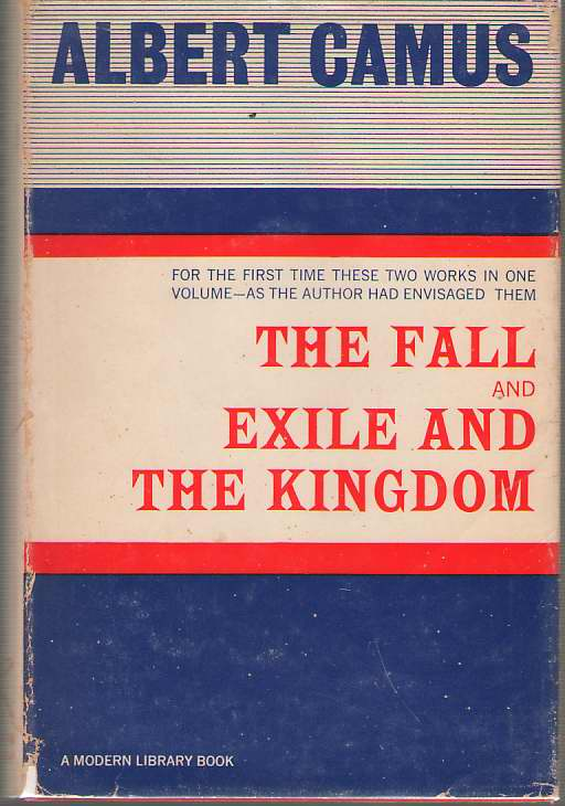 The Fall & Exile And The Kingdom, Camus, Albert