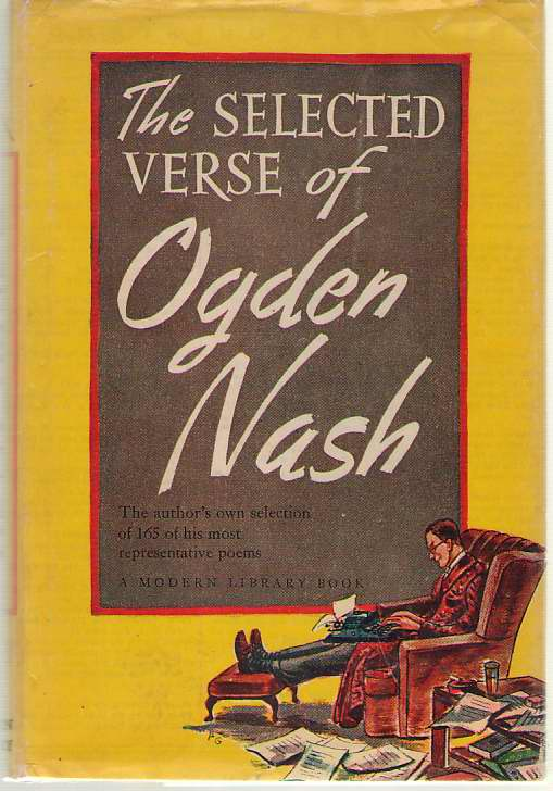 The Selected Verse of Ogden Nash, Nash, Ogden