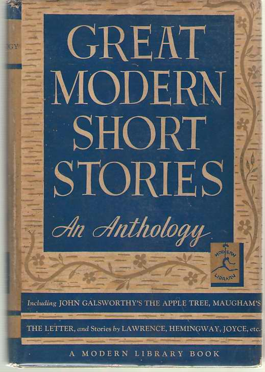 Great Modern Short Stories An Anthology of Twelve Famous Stories and Novelettes, Overton, Grant