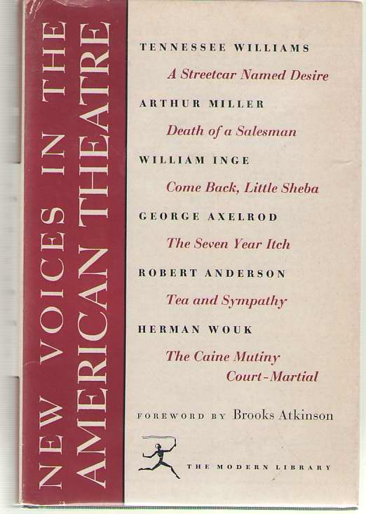 New Voices In The American Theatre, Atkinson, Brooks (Introduction) ; Williams, Tennessee; Miller, Arthur; Inge, William; Axelrod, George; Anderson, Robert; Wouk, Herman (Contributors)
