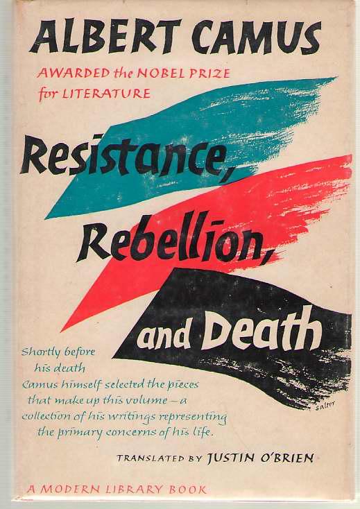 Resistance, Rebellion and Death, Camus, Albert