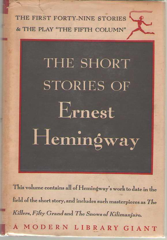 The Short Stories Of Ernest Hemigway, Hemingway, Ernest