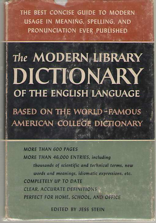 The Modern Library Dictionary of the English Language, Stein, Jess (editor)