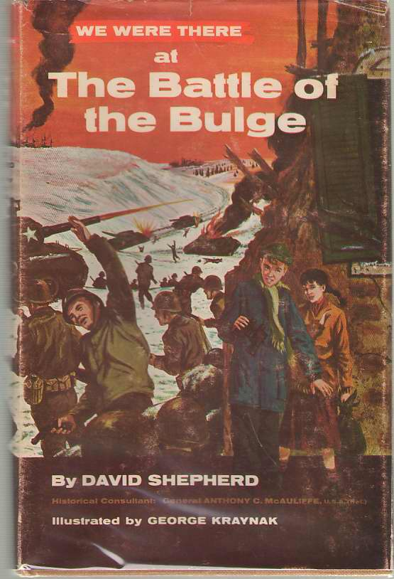 We Were There At The Battle Of The Bulge, Shepherd, David