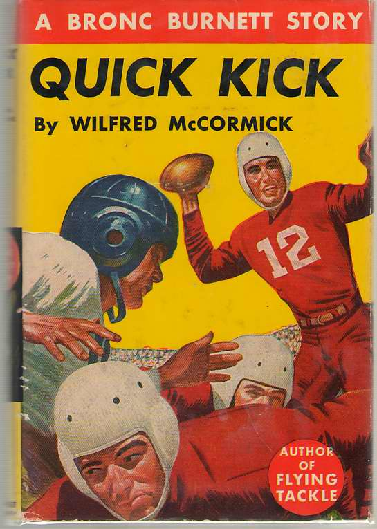 Quick Kick, McCormick, Wilfred