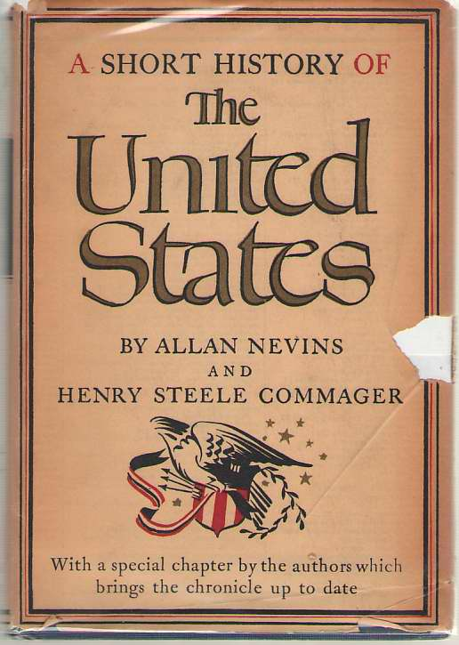 A Short History of the United States, Nevins, Allan & Commager, Henry Steele