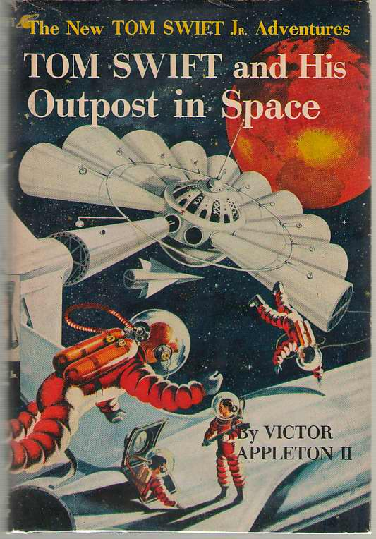 Tom Swift And His Outpost In Space, Appleton, Victor Jr.