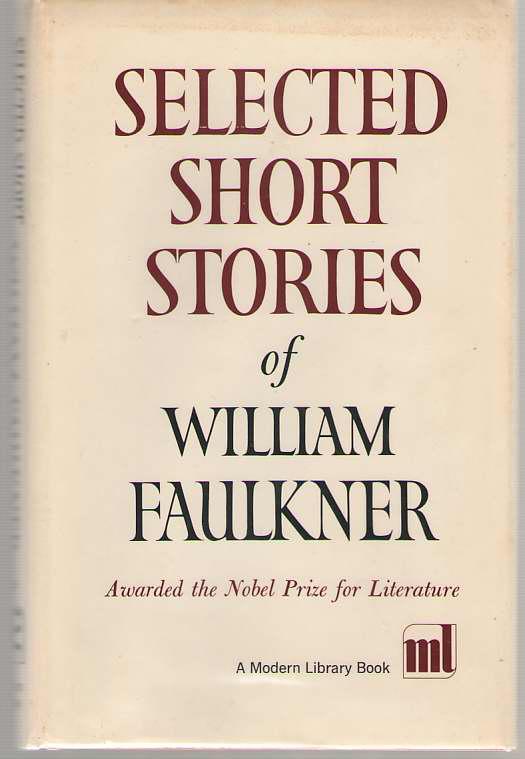 Selected Short Stories of William Faulkner, Faulkner, William