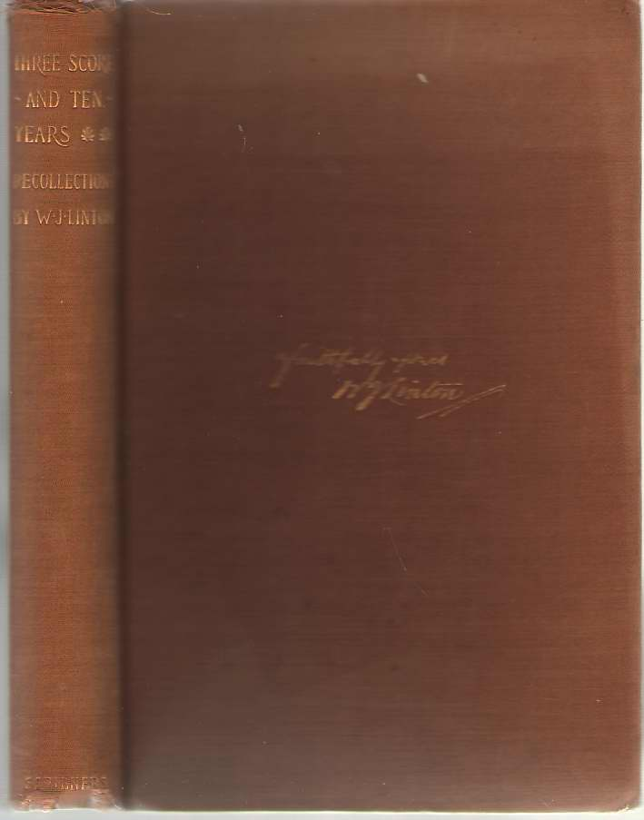Threescore And Ten Years, 1820-1890; Recollections, Linton, W. J.