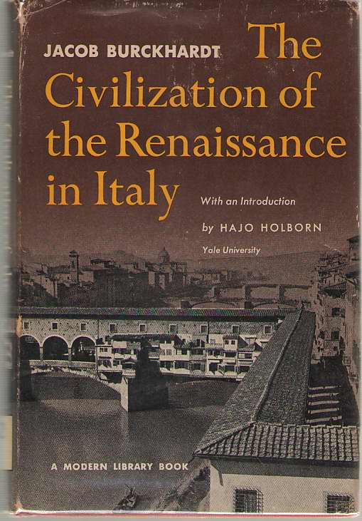 The Civilization Of The Renaissance Of Italy, Burckhardt, Jacob