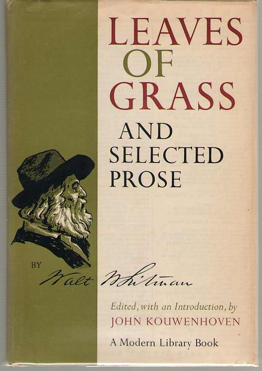 Leaves Of Grass And Selected Prose, Whitman, Walt; Houwenhoven, John (Introduction)
