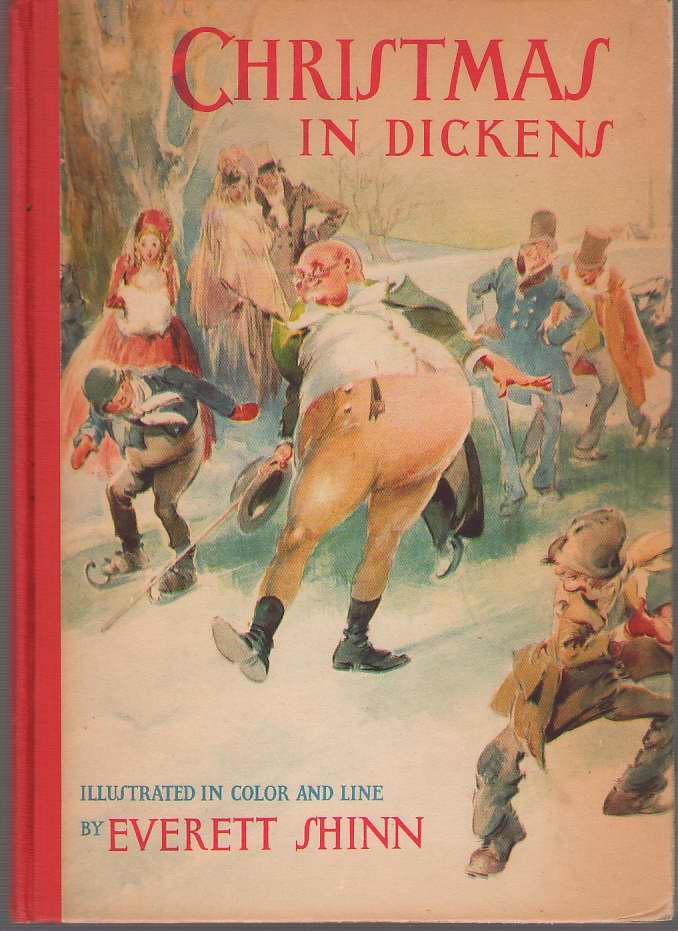 Christmas In Dickens, Dickens, Charles & Everett Shinn (Illustrator)