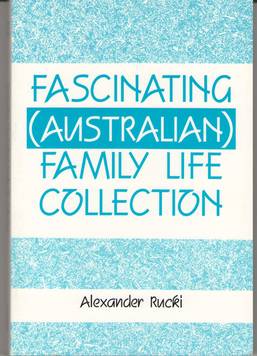 Fascinating ( Australian ) Family Life Collection, Rucki, Alexander