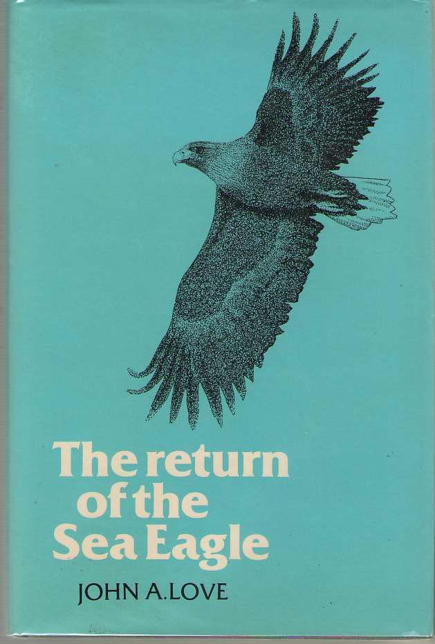 The Return of the Sea Eagle, Love, John A.