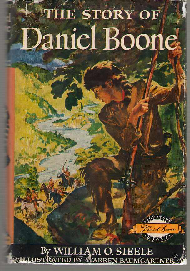 The Story Of Daniel Boone, Steele, William O.
