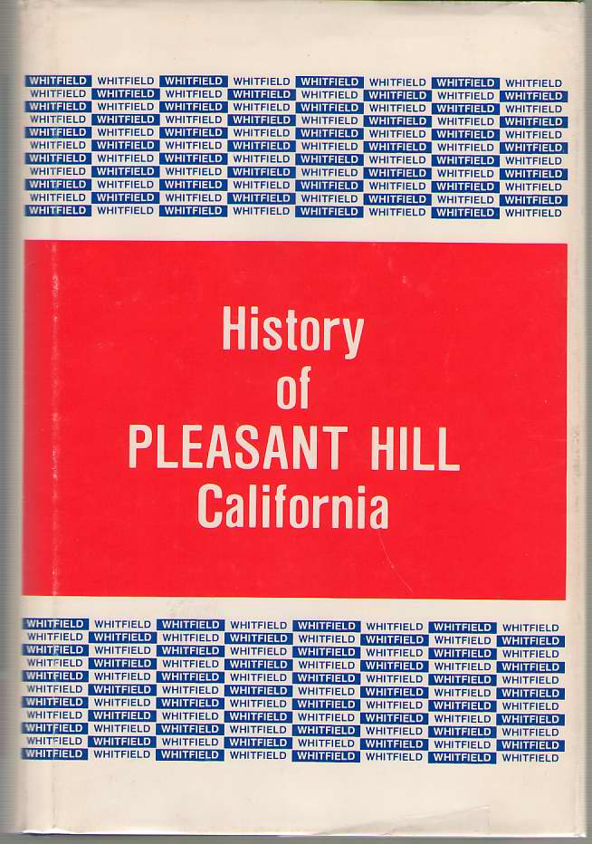 History of Pleasant Hill, California, Whitfield, Vallie Jo Fox