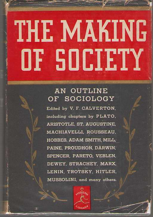 The Making Of Society An Outline of Sociology, Calverton, V. F. (editor)