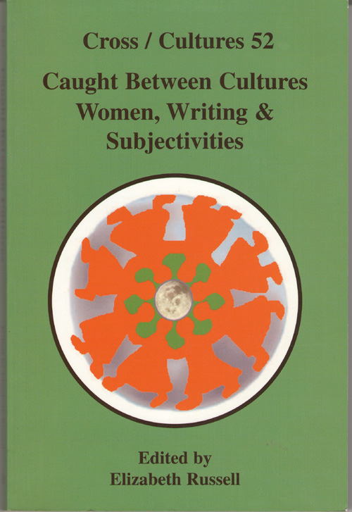 Image for Caught Between Cultures Women, Writing and Subjectivity