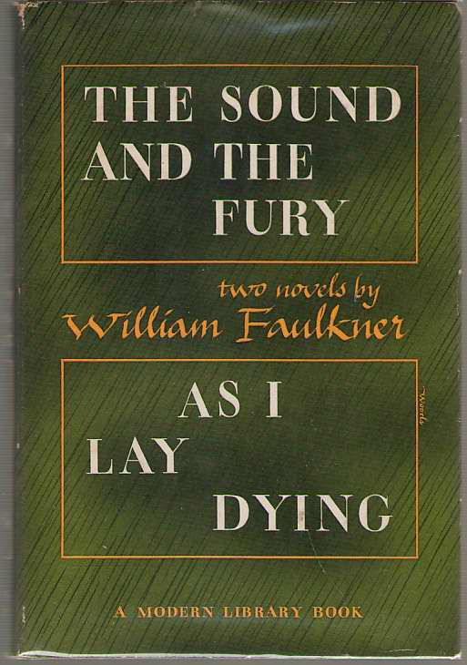 The Sound and the Fury & As I Lay Dying, Faulkner, William