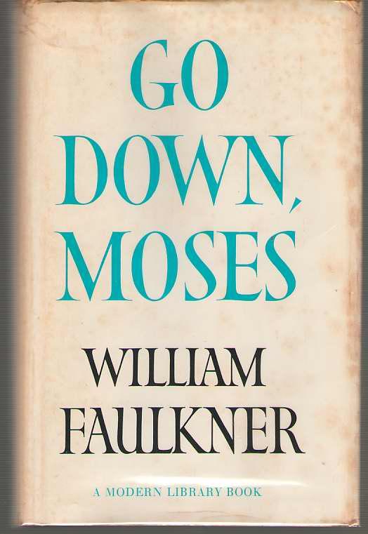 Go Down, Moses, Faulkner, William
