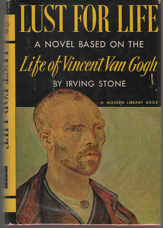 Lust For Life A Novel of Vincent Van Gogh, Stone, Irving