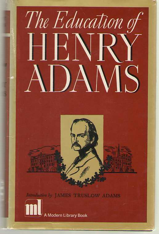 The Education Of Henry Adams, Adams, Henry