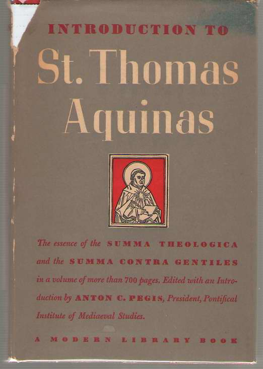 Introduction to St. Thomas Aquinas, Aquinas, St. Thomas